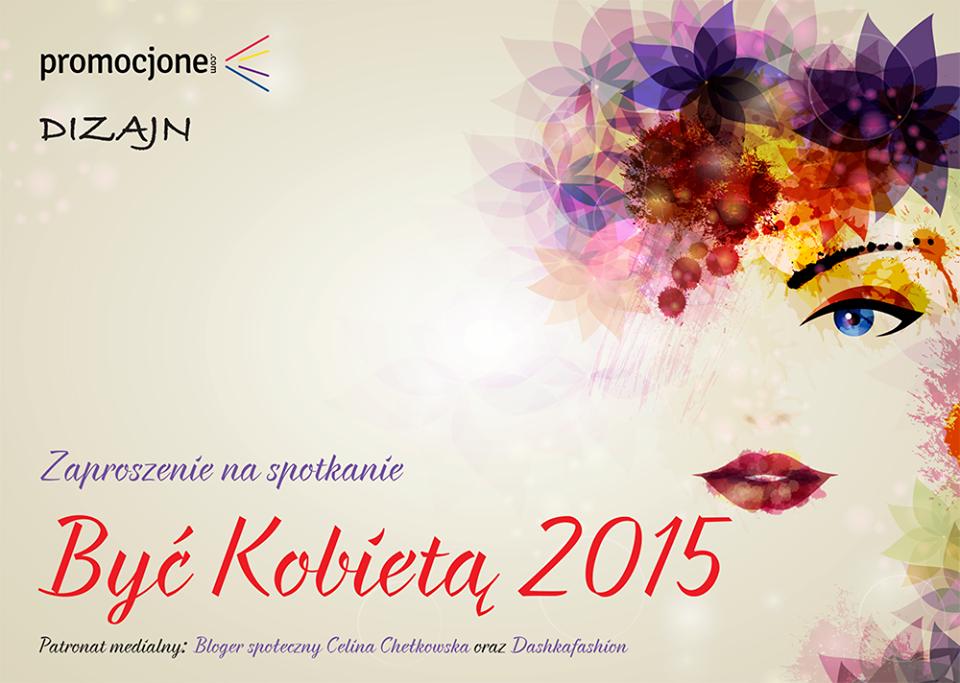 Być Kobietą 2015 w Promocjone.com