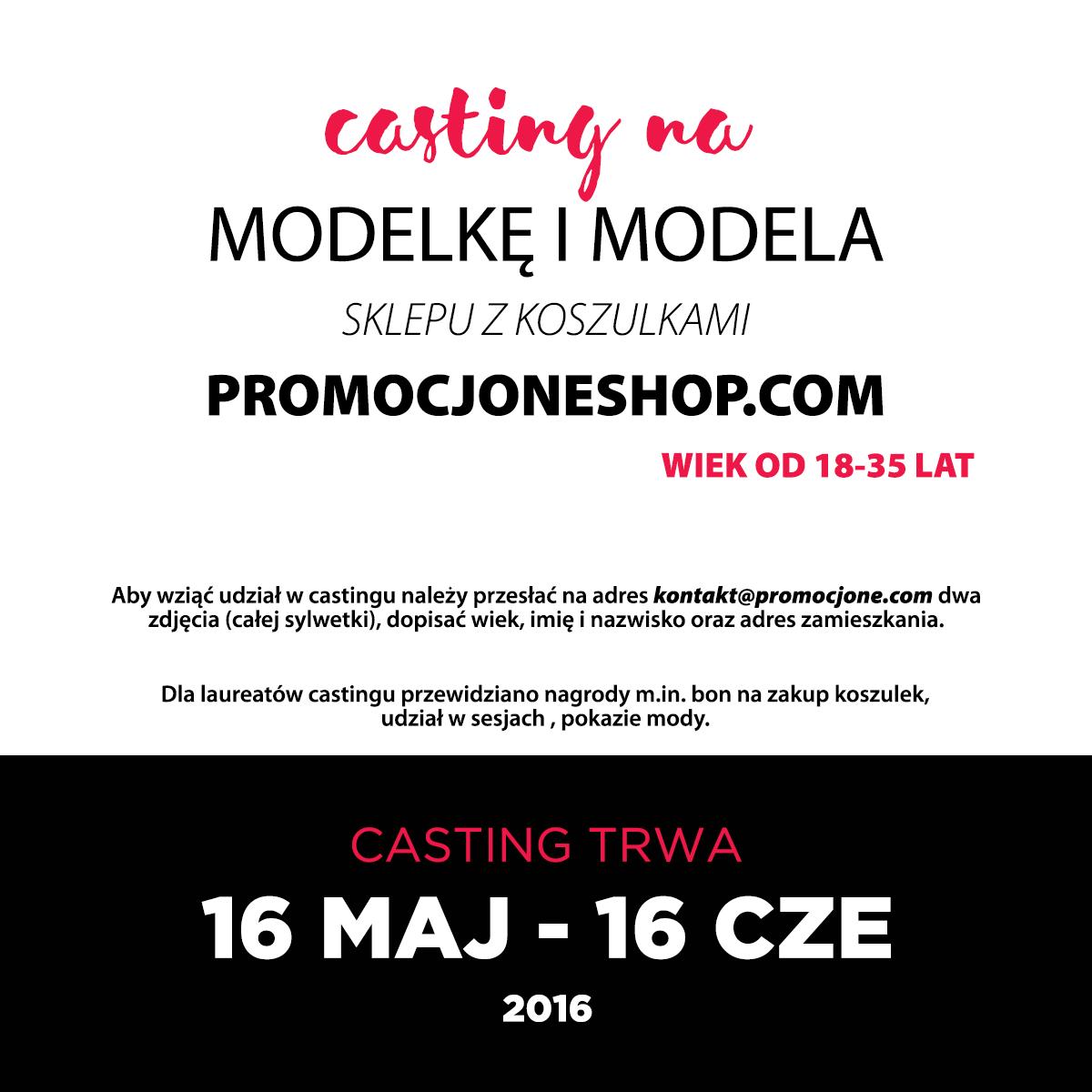 Casting na MODELKĘ I MODELA do Promocjone.com